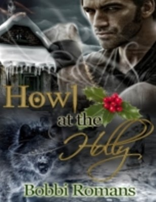 (ebook) Howl At the Holly