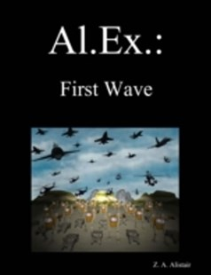 (ebook) Al. Ex.: First Wave - Science Fiction