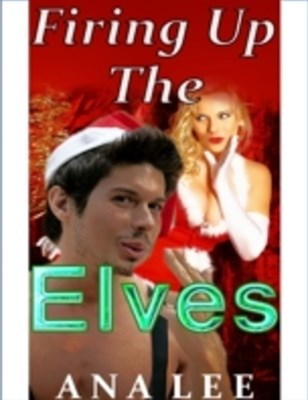 Firing Up the Elves