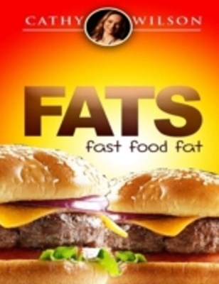 Fats: Fast Food Fat