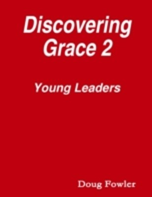 (ebook) Discovering Grace 2 - Young Leaders