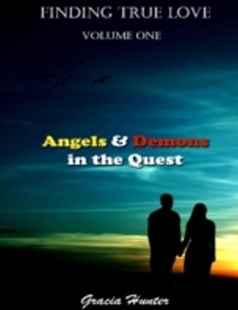 (ebook) Finding True Love - Angels & Demons In the Quest - Family & Relationships Relationships