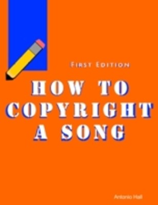 (ebook) How to Copyright a Song