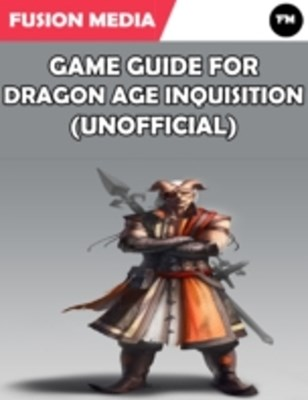 (ebook) Game Guide for Dragon Age Inquisition (Unofficial)