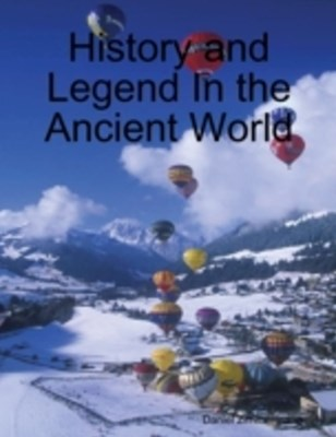 (ebook) History and Legend In the Ancient World
