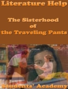 (ebook) Literature Help: The Sisterhood of the Traveling Pants - Modern & Contemporary Fiction General Fiction