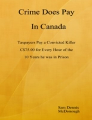 Crime Does Pay In Canada