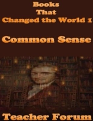Books That Changed the World 1: Common Sense