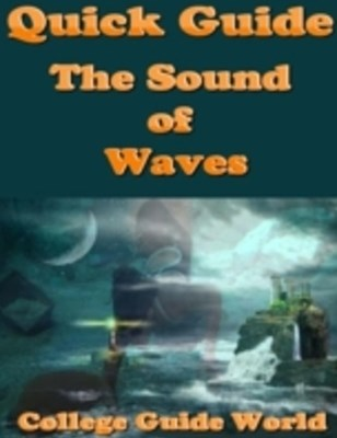 Quick Guide: The Sound of Waves