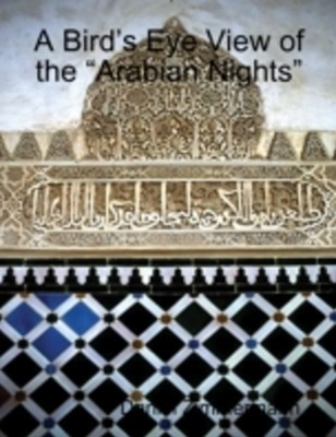 (ebook) Bird's Eye View of the &quote;Arabian Nights&quote;