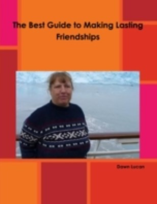 (ebook) Best Guide to Making Lasting Friendships