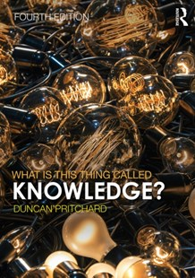 (ebook) What is this thing called Knowledge? - Philosophy Modern