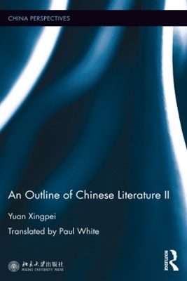 An Outline of Chinese Literature II