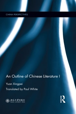 An Outline of Chinese Literature I