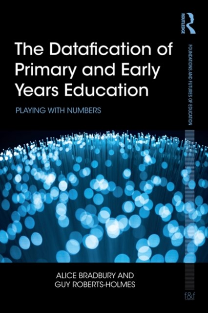 (ebook) Datafication of Primary and Early Years Education