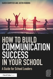 (ebook) How to Build Communication Success in Your School - Education Primary