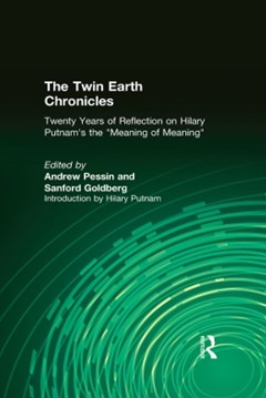The Twin Earth Chronicles: Twenty Years of Reflection on Hilary Putnam