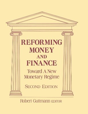 (ebook) Reforming Money and Finance