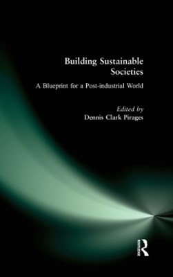 (ebook) Building Sustainable Societies: A Blueprint for a Post-industrial World