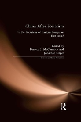 (ebook) China After Socialism: In the Footsteps of Eastern Europe or East Asia?