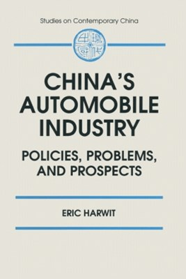 (ebook) China's Automobile Industry: Policies, Problems and Prospects