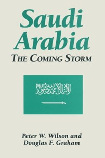 (ebook) Saudi Arabia: The Coming Storm - Politics