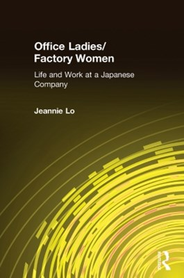 (ebook) Office Ladies/Factory Women: Life and Work at a Japanese Company