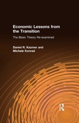 (ebook) Economic Lessons from the Transition: The Basic Theory Re-examined
