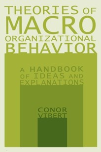 (ebook) Theories of Macro-Organizational Behavior: A Handbook of Ideas and Explanations - Business & Finance Careers