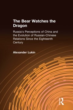 (ebook) The Bear Watches the Dragon: Russia