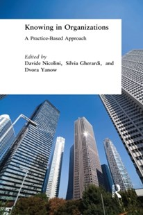 (ebook) Knowing in Organizations: A Practice-Based Approach - Business & Finance Organisation & Operations
