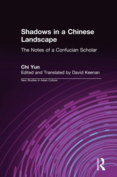 Shadows in a Chinese Landscape: Chi Yun