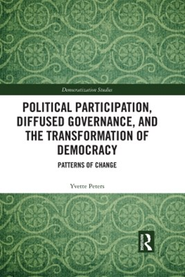 Political Participation, Diffused Governance, and the Transformation of Democracy
