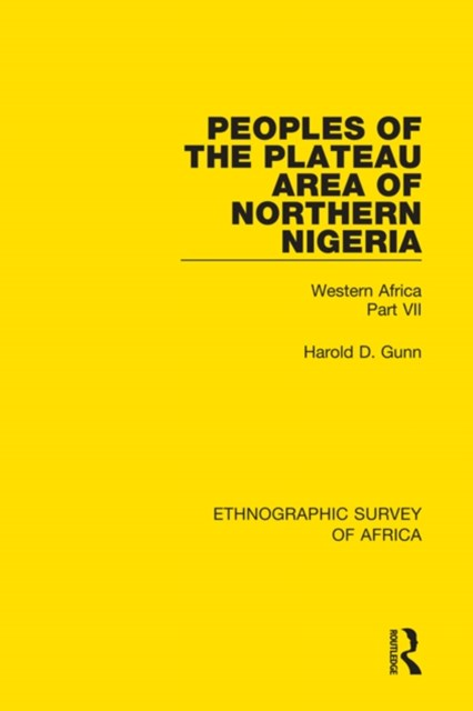 Peoples of the Plateau Area of Northern Nigeria