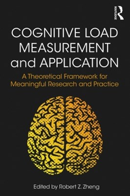 Cognitive Load Measurement and Application