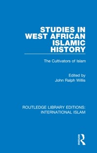 (ebook) Studies in West African Islamic History - Politics Political Issues