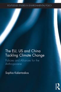 (ebook) The EU, US and China Tackling Climate Change - Business & Finance Organisation & Operations