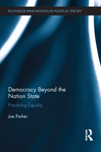 (ebook) Democracy Beyond the Nation State - Politics Political Issues