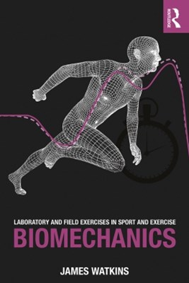 (ebook) Laboratory and Field Exercises in Sport and Exercise Biomechanics