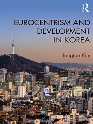 Eurocentrism and Development in Korea