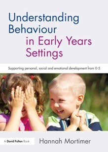 (ebook) Understanding Behaviour in Early Years Settings - Education Pre-School
