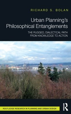 (ebook) Urban Planning's Philosophical Entanglements