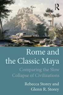 (ebook) Rome and the Classic Maya - History Ancient & Medieval History