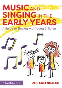 (ebook) Music and Singing in the Early Years - Education Pre-School