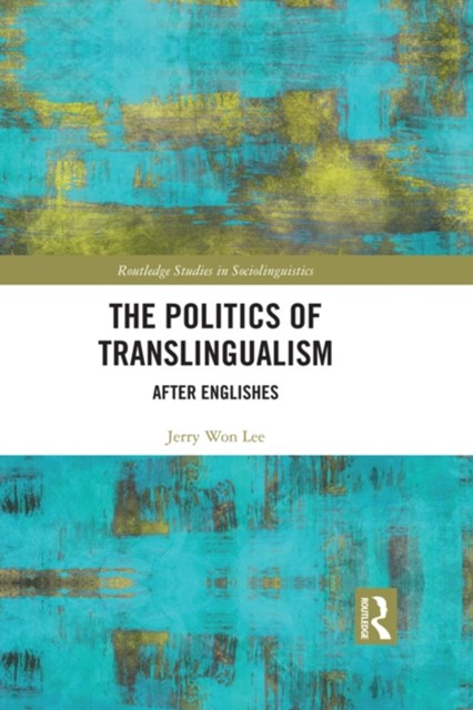 Politics of Translingualism