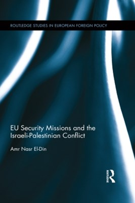EU Security Missions and the Israeli-Palestinian Conflict