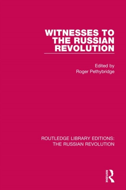 Witnesses to the Russian Revolution