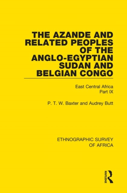 The Azande and Related Peoples of the Anglo-Egyptian Sudan and Belgian Congo