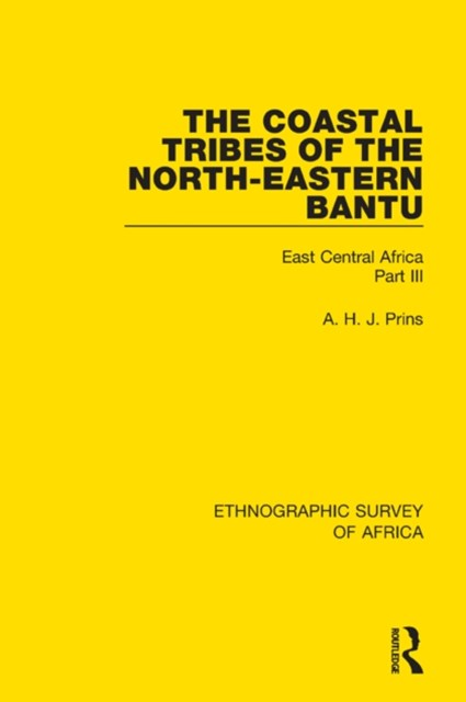 The Coastal Tribes  of the North-Eastern Bantu (Pokomo, Nyika, Teita)