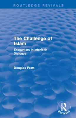 Routledge Revivals: The Challenge of Islam (2005)